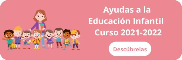 Ayudas a la Educación Infantil Curso 2021-2022